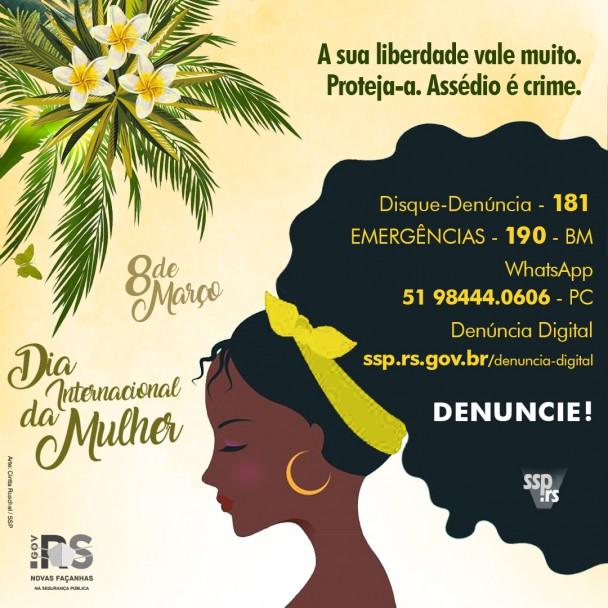 Card com a ilustração de uma mulher negra com grande cabelo black power. Sobre o cabelo, estão escritos números para denúncia. 190 da BM, 181 da SSP, 51 98444.0606 da PC e o site ssp.rs.gov.br/denuncia-digital.